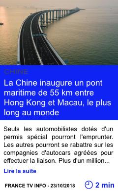 Technologie la chine inaugure un pont maritime de 55 km entre hong kong et macau le plus long au monde