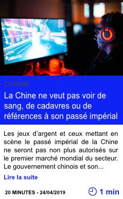 Technologie la chine ne veut pas voir de sang de cadavres ou de references a son passe imperial page001