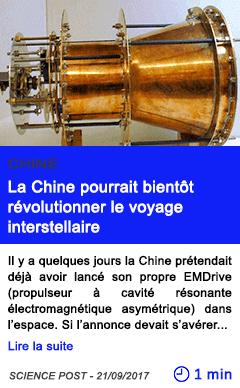 Technologie la chine pourrait bientot revolutionner le voyage interstellaire