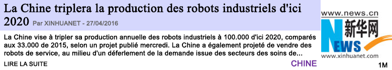 Technologie la chine triplera la production des robots industriels d ici 2020