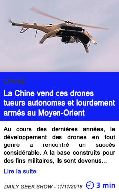 Technologie la chine vend des drones tueurs autonomes et lourdement armes au moyen orient