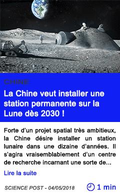 Technologie la chine veut installer une station permanente sur la lune des 2030 1