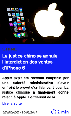 Technologie la justice chinoise annule l interdiction des ventes d iphone 6