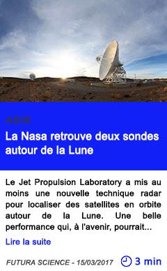 Technologie la nasa retrouve deux sondes autour de la lune