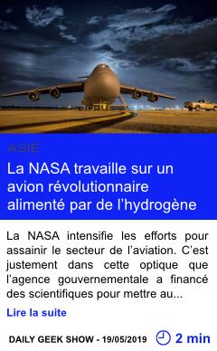 Technologie la nasa travaille sur un avion revolutionnaire alimente par de l hydrogene page001