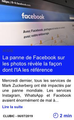 Technologie la panne de facebook sur les photos revele la facon dont l ia les reference page001