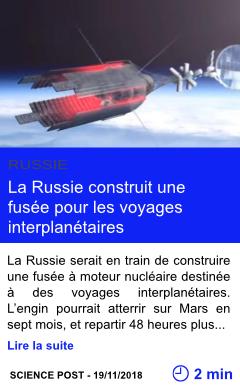 Technologie la russie construit une fusee pour les voyages interplanetaires page001