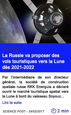 Technologie la russie va proposer des vols touristiques vers la lune des 2021 2022