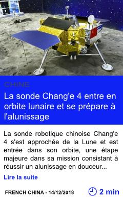 Technologie la sonde chang e 4 entre en orbite lunaire et se prepare a l alunissage page001