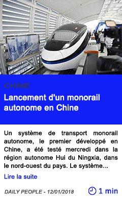 Technologie lancement d un monorail autonome en chine