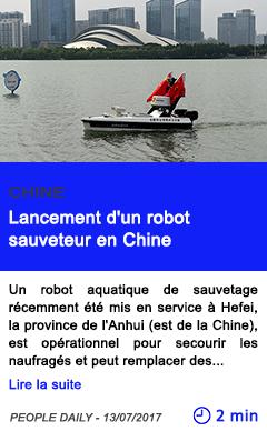 Technologie lancement d un robot sauveteur en chine