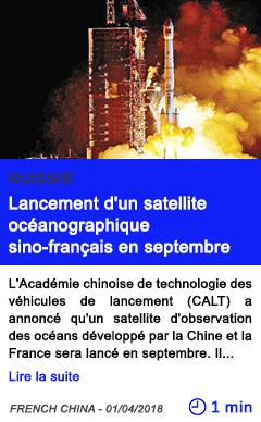 Technologie lancement d un satellite oceanographique sino francais en septembre