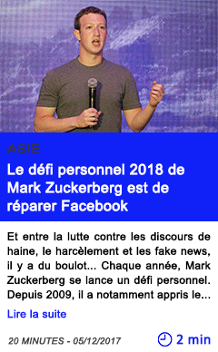 Technologie le defi personnel 2018 de mark zuckerberg est de reparer facebook