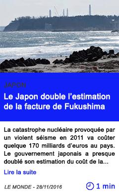 Technologie le japon double l estimation de la facture de fukushima