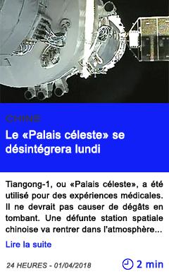 Technologie le palais celeste se desintegrera lundi