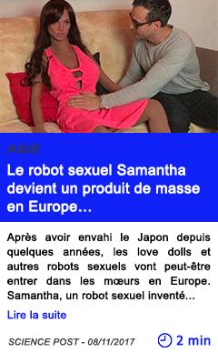 Technologie le robot sexuel samantha devient un produit de masse en europe