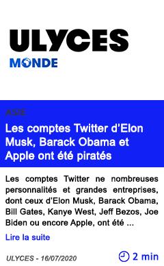 Technologie les comptes twit ter d elon musk barack obama et apple ont ete pira tes