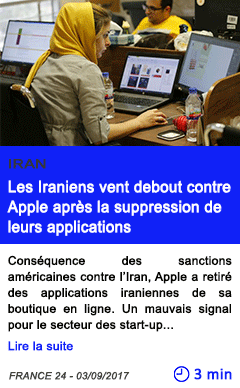 Technologie les iraniens vent debout contre apple apres la suppression de leurs applications