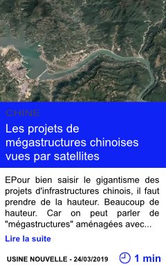 Technologie les projets de megastructures chinoises vues par satellites page001