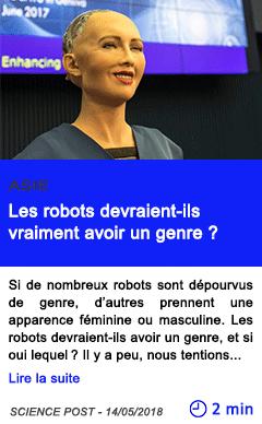 Technologie les robots devraient ils vraiment avoir un genre