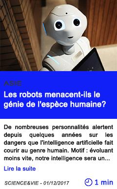 Technologie les robots menacent ils le genie de l espece humaine