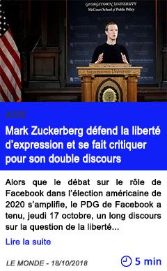 Technologie mark zuckerberg defend la liberte d expression et se fait critiquer pour son double discours