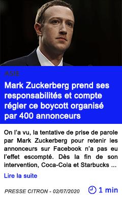 Technologie mark zuckerberg prend ses responsabilites et compte regler ce boycott organise par 400 annonceurs
