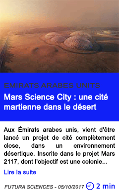 Technologie mars science city une cite martienne dans le desert
