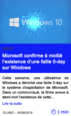 Technologie microsoft confirme a moitie l existence d une faille 0 day sur windows