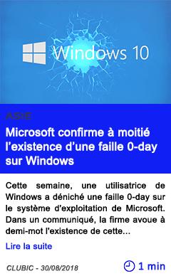 Technologie microsoft confirme a moitie l existence d une faille 0 day sur windows