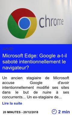 Technologie microsoft edge google a t il sabote intentionnellement le navigateur page001