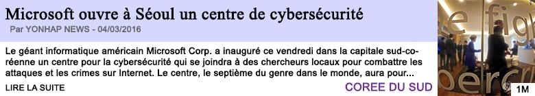 Technologie microsoft ouvre a seoul un centre de cybersecurite