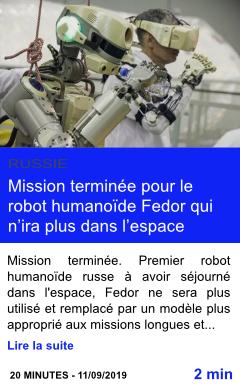 Technologie mission terminee pour le robot humanoide fedor qui n ira plus dans l espace page001