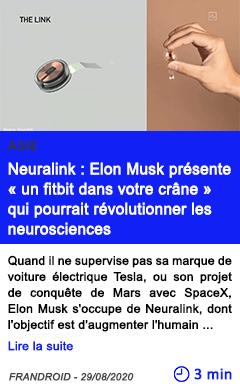 Technologie neuralink elon musk presente un fitbit dans votre crane qui pourrait revolutionner les neurosciences
