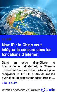 Technologie new ip la chine veut integrer la censure dans les fondations d internet