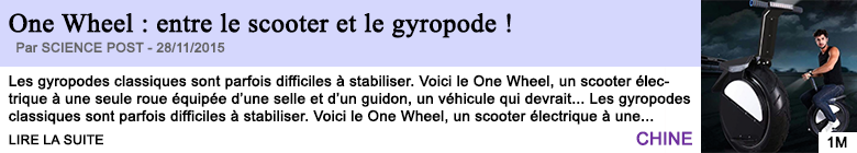 Technologie one wheel entre le scooter et le gyropode