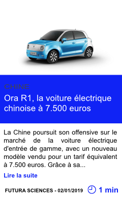 Technologie ora r1 la voiture electrique chinoise a 7 500 euros page001