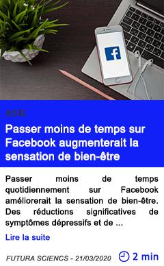 Technologie passer moins de temps sur facebook augmenterait la sensation de bien etre