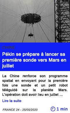 Technologie pekin se prepare a lancer sa premiere sonde vers mars en juillet