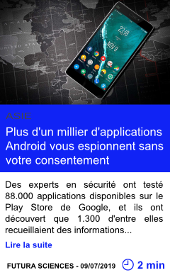 Technologie plus d un millier d applications android vous espionnent sans votre consentement page001