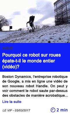 Technologie pourquoi ce robot sur roues epate t il le monde entier video