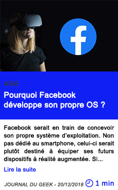 Technologie pourquoi facebook developpe son propre os