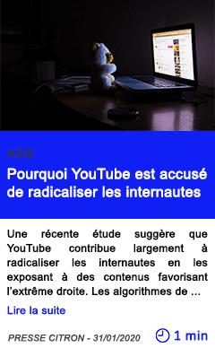 Technologie pourquoi youtube est accuse de radicaliser les internautes