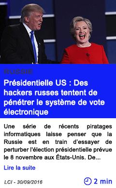 Technologie presidentielle us des hackers russes tentent de penetrer le systeme de vote electronique