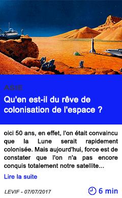 Technologie qu en est il du reve de colonisation de l espace