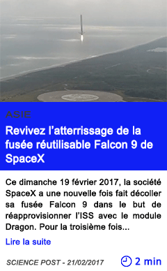 Technologie revivez l atterrissage de la fusee reutilisable falcon 9 de spacex