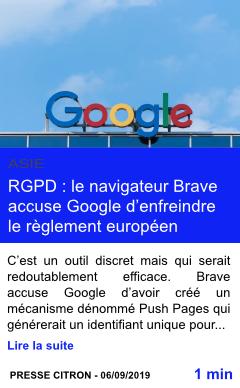 Technologie rgpd le navigateur brave accuse google d enfreindre le reglement europeen page001