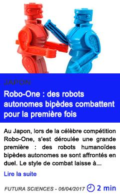 Technologie robo one des robots autonomes bipedes combattent pour la premiere fois