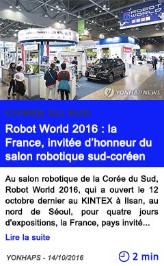 Technologie robot world 2016 la france invitee d honneur du salon robotique sud coreen