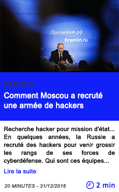 Technologie russie comment moscou a recrute une armee de hackers
